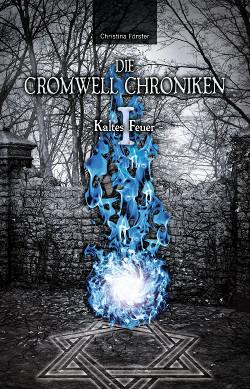 die_cromwell_chroniken-1-kaltes_feuer-front-cmyk2